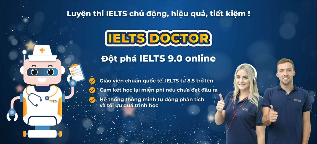 Review Khóa Học TOPPY IELTS (IELTS DOCTOR) và TOPPY TOEIC