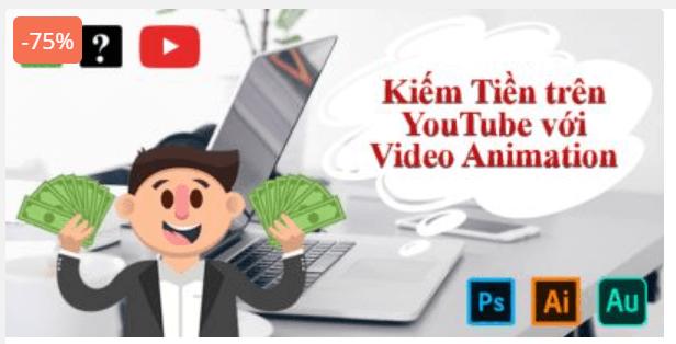 """Khóa học BÍ QUYẾT KIẾM TIỀN TRÊN YOUTUBE BẰNG VIDEO ANIMATION: """"HIỆU ỨNG TAY VẼ"""""""