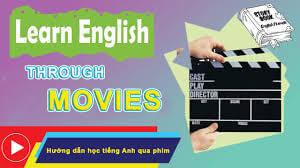 Cách Học Tiếng Anh Qua Phim Hiệu Quả | Top Phim Học Tiếng Anh Thông Dụng