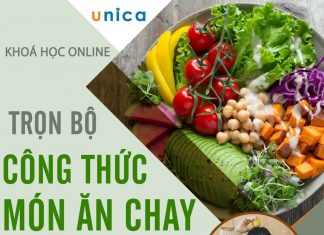 Trọn bộ 3 khóa học nấu món ăn chay và thực dưỡng online trên Unica