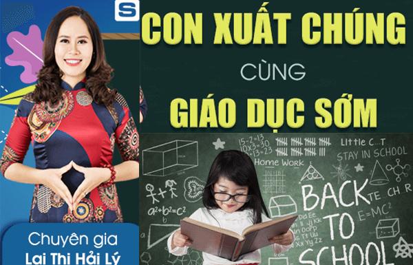 khóa học online Nuôi dạy con vô cùng hiệu quả của chuyên gia giáo dục sớm Lại Thị Hải Lý