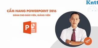 Khóa Học Cẩm Nang PowerPoint Thiết Kế Bài Giảng Elearning Cho Giảng Viên